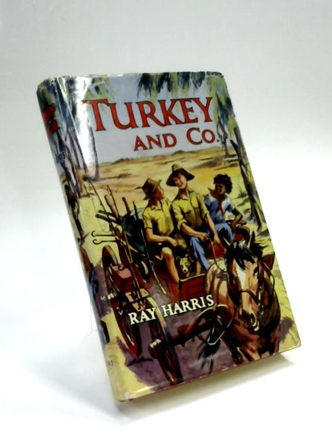 Turkey and Co By Ray Harris