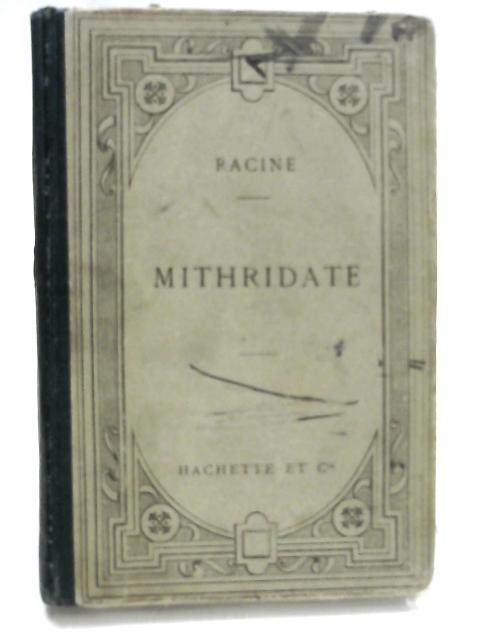 Racine: Mithridate By Gustave Lanson
