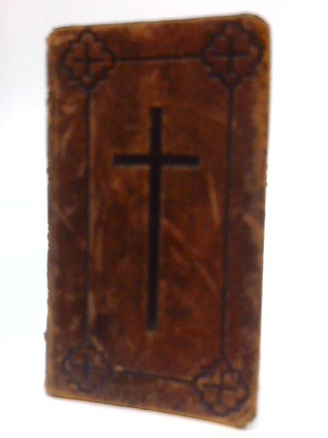 The Book Of Common Prayer And Administration Of The Sacraments by Anon