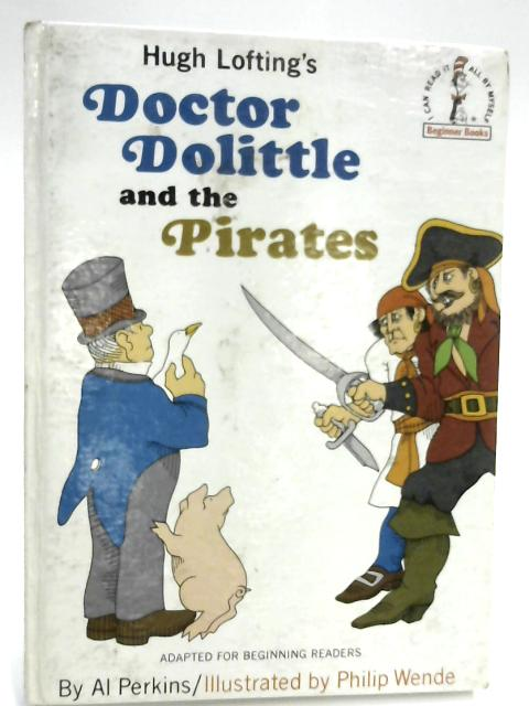 Hugh Lofting's Doctor Dolittle and the Pirates by Al Perkins