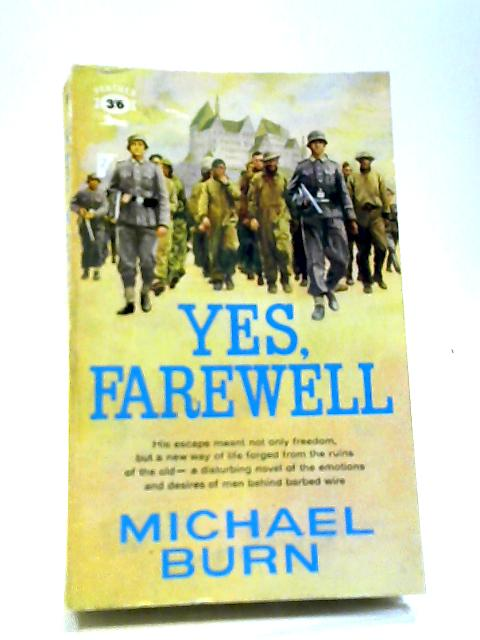 Yes, Farewell by Michael Burn