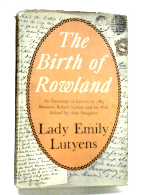 The Birth of Rowland by Lutyens, Lady Emily.