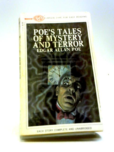 Poe's Tales Of Mystery And Terror by EDGAR ALLAN POE