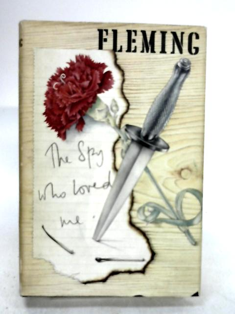 The Spy Who Loved Me by Fleming, Ian; Michel, Vivienne
