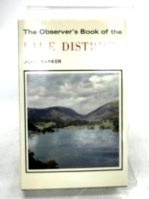 The Observer's Book of the Lake District by Parker, John
