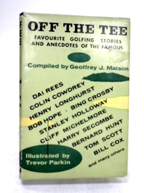 Off the Tee By Matson, Geoffrey James