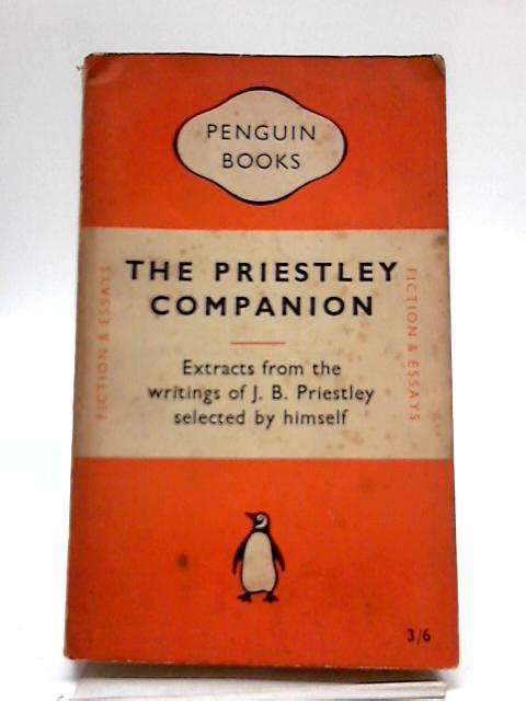 The Priestley ompanion by J. B Priestley