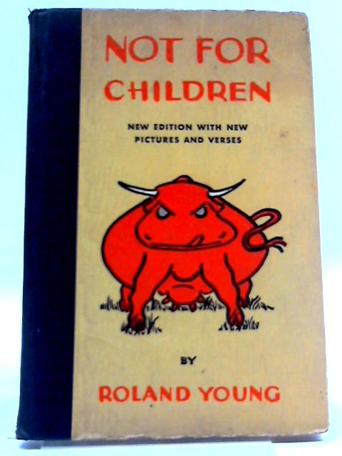 Not For Children by Ronald Young