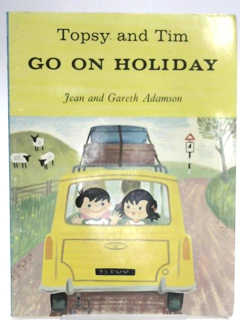 Topsy and Tim go on Holiday by Jean Adamson