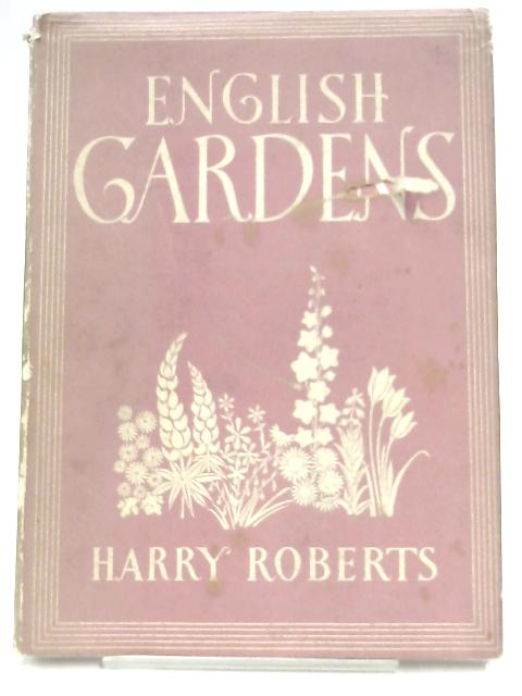 English Gardens by Harry Roberts