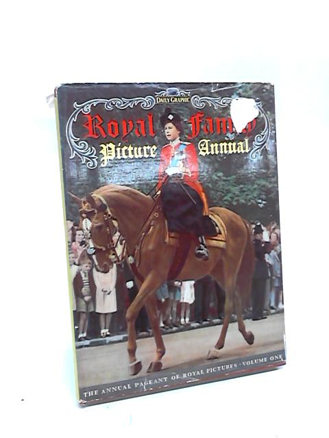 Royal Family Picture Annual, Vol I by Sarah Langton