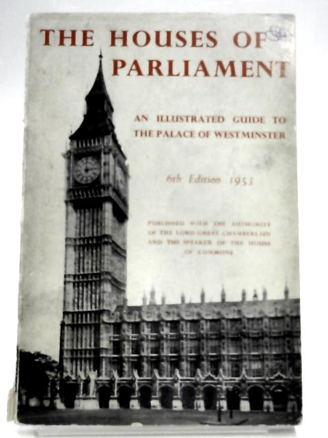 Illustrated Guide the Houses of Parliament by Bryan H. Fell