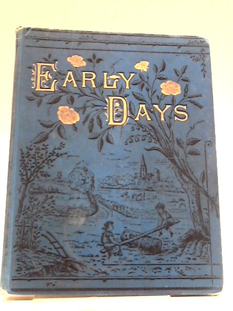 Early Days Magazine 1898 by Various