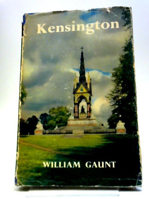 Kensington by Gaunt William