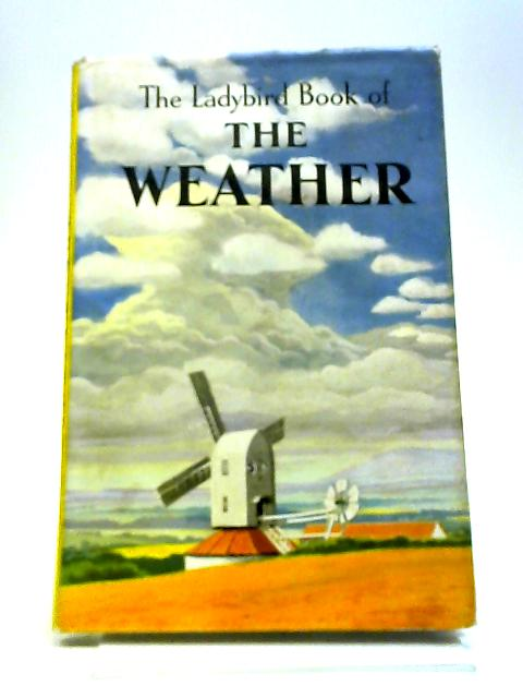 The weather (Ladybird books) by Newing, Frank Edward