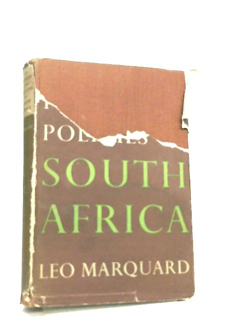 The Peoples and Policies of South Africa By Leo Marquand