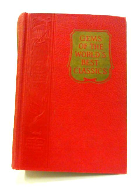 Gems of the World's Best Classics by Lowell Thomas (ed)
