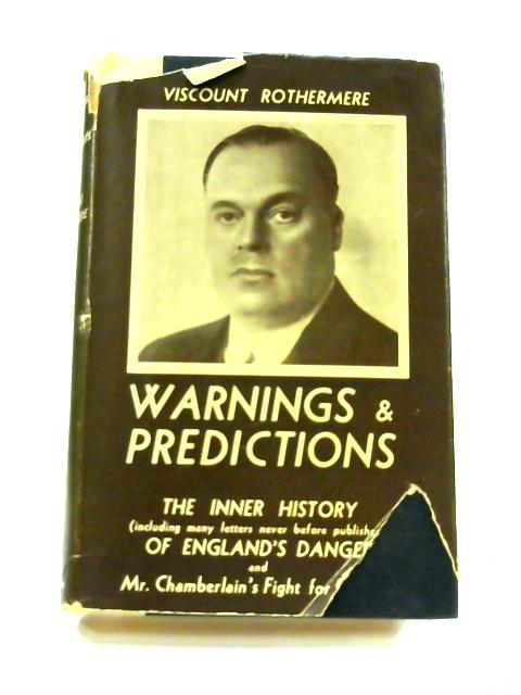 Warnings and Predictions by Viscount Rothermere
