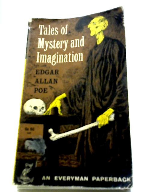 Tales of Mystery and Imagination (Everyman Paperbacks) by Poe, Edgar Allan