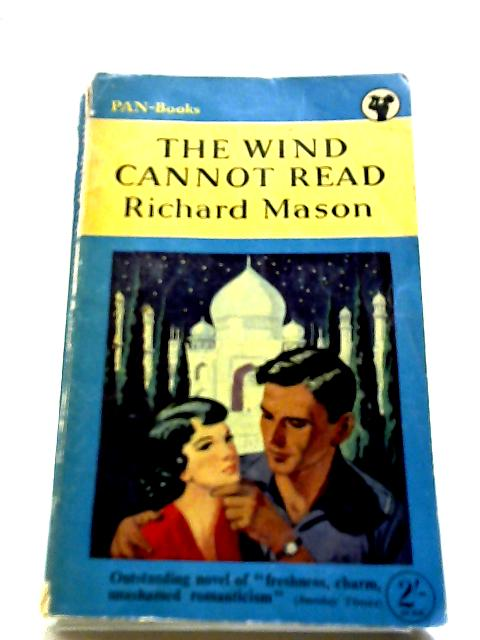The Wind Cannot Read by Mason, Richard
