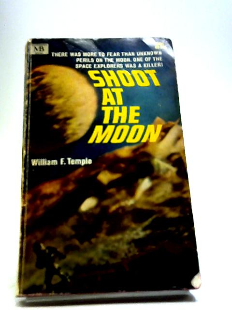 Shoot at the Moon by Temple, William F