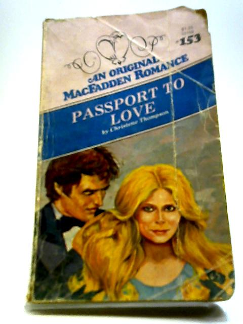 Passport To Love by Christene Thompson
