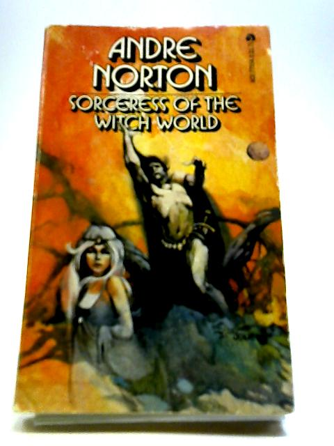 Sorceress Of The Witch World by Norton, Andre