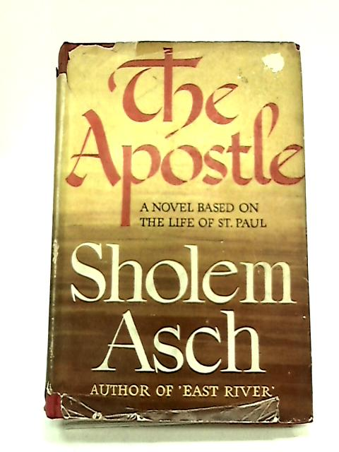 The Apostle [1st UK Edition 1949] by Asch