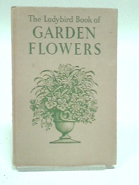 The Ladybird Book of Garden Flowers by Vesey-Fitzgerald