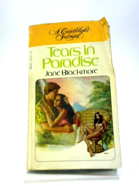 Tears in paradise by Jane Blackmore
