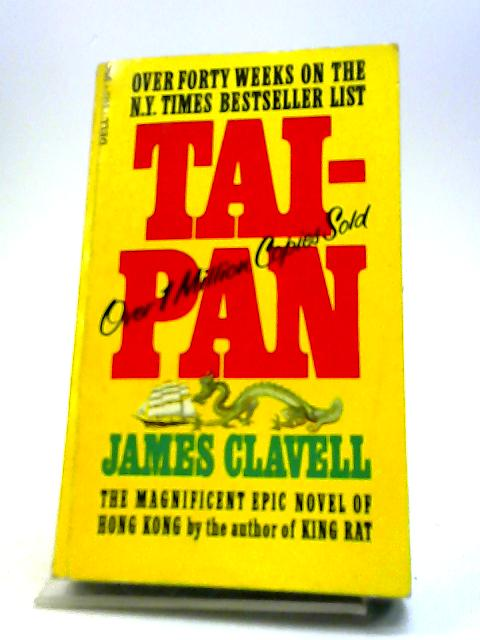 TAI-PAN. by Clavell, James.