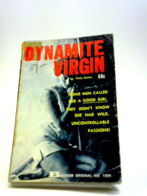 dynamite virgin By Terry James