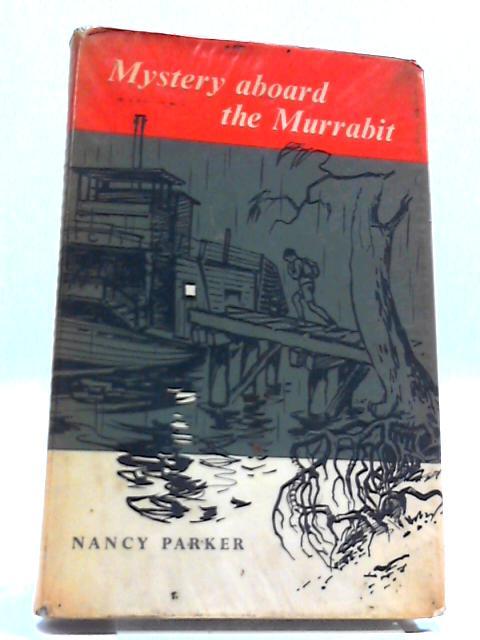 Mystery Aboard The 'Murrabit; by Nancy Parker