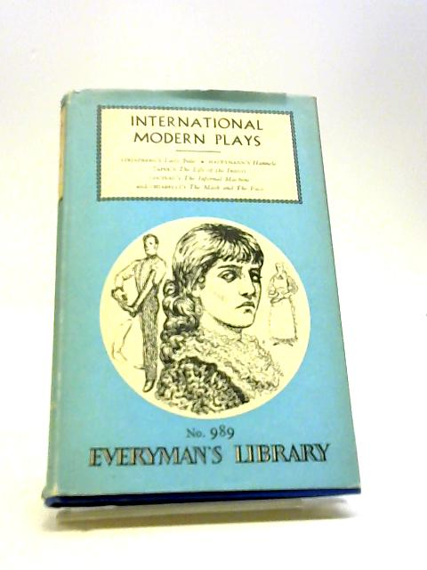 International modern plays (Everyman's library-no.989) by Dent, Anthony