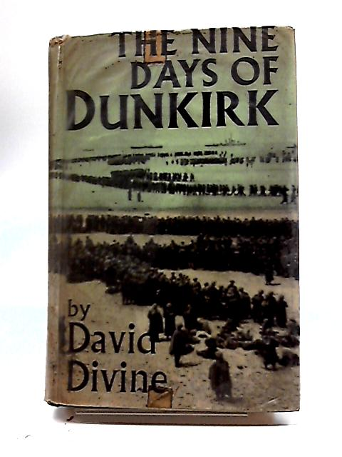The Nine Days of Dunkirk by Divine