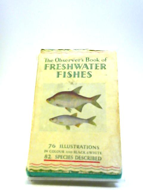 The Observer's Book of Freshwater Fishes by A Laurence Wells
