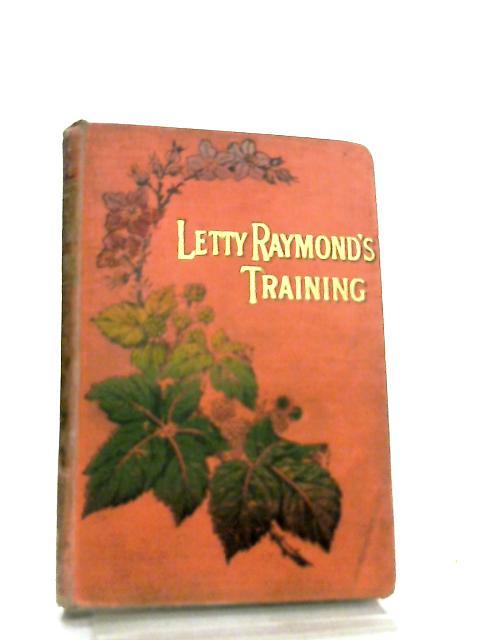 Letty Raymonds' Training by Emma Leslie