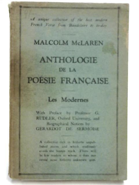 Anthologie de la Poesie Francaise: Les Modernes by M. McLaren