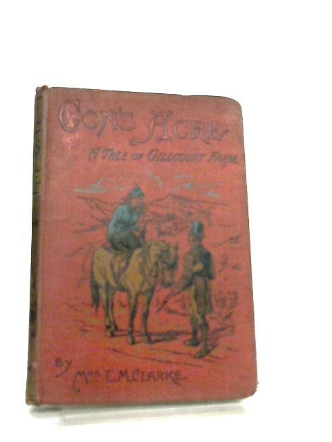 Con's Acre by Mrs C. M. Clarke