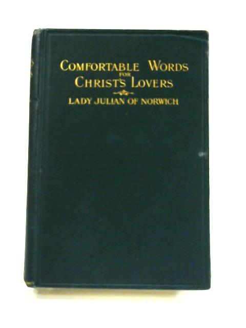 Comfortable Words for Christ's Lovers by Dundas Harford