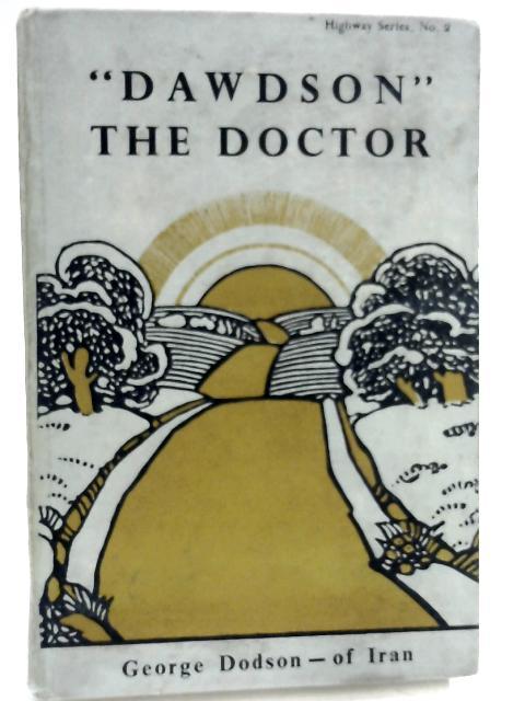 Dawdson The Doctor by George Dodson