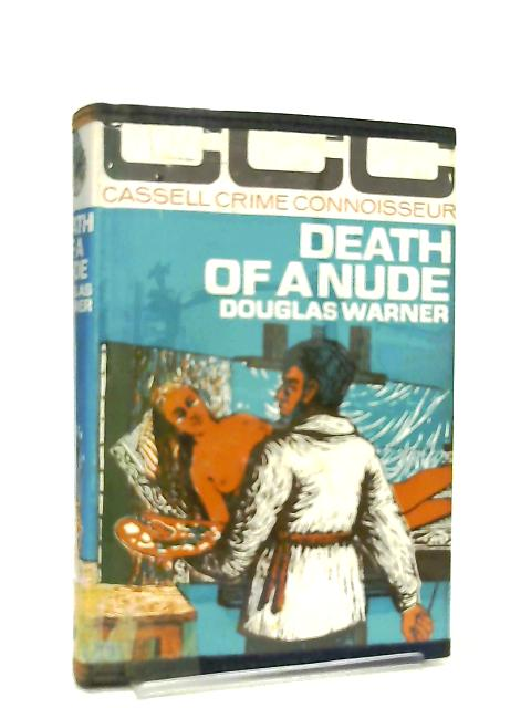 Death of a Nude by Douglas Warner