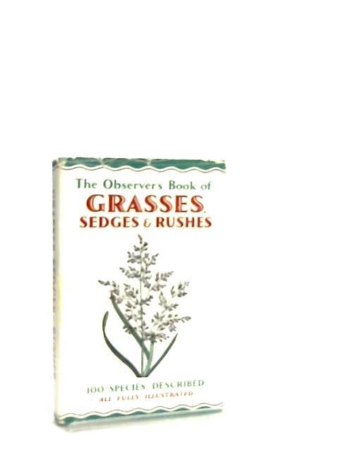 The Observer's Book Of Grasses, Sedges and Rushes by W. J. Stokoe