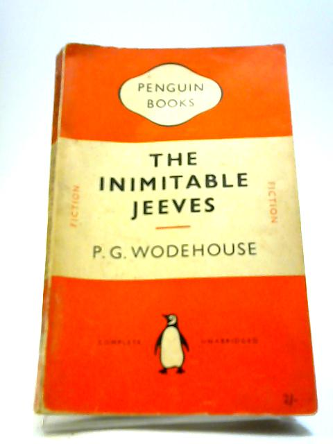 The Inimitable Jeeves by P. G Wodehouse