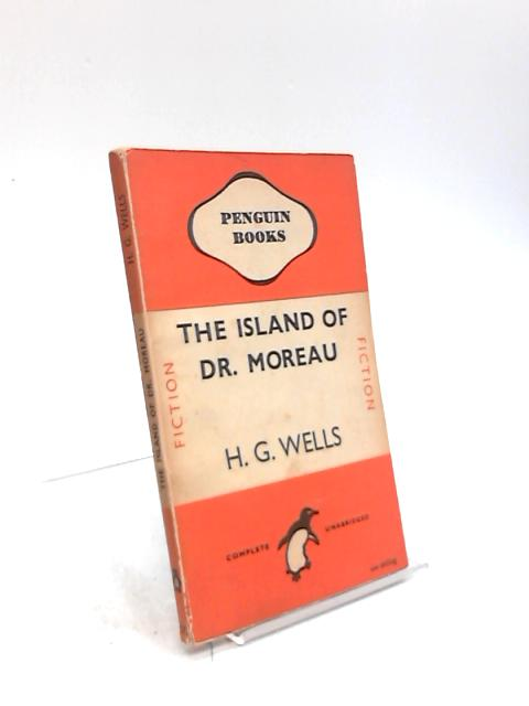The Island of Dr. Moreau by H G Wells