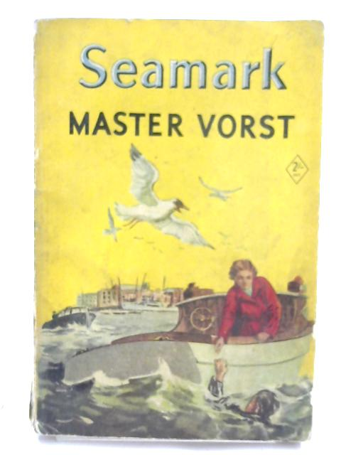 Master Vorst by Seamark