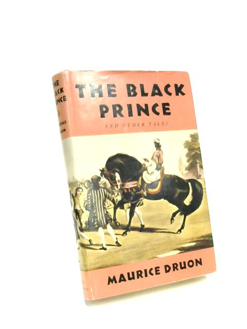 The Black Prince & Other Tales by Maurice Druon