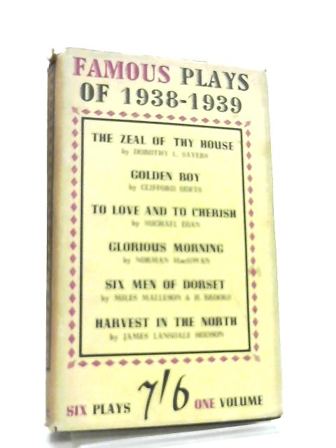 Famous Plays of 1938-1939 by Dorothy L. Sayers et al
