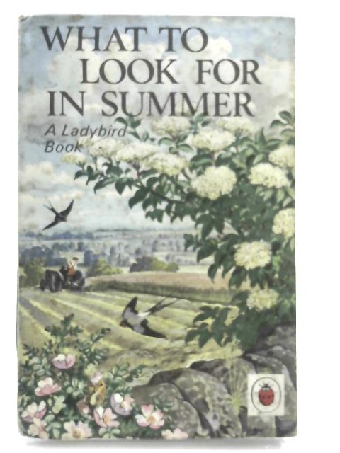 What to Look for in Summer (Ladybird Nature Series) by E.L.Grant Watson