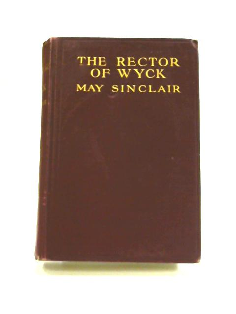 The Rector of Wyck by May Sinclair